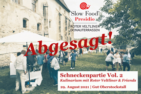 Schneckenpartie Vol. 2 – Slow Food Roter Veltliner & Friends im Gut Oberstockstall